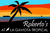 Roberto's at La Gaviota Tropical